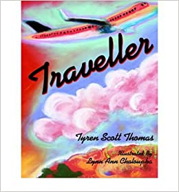 Book [ Traveller ] By Thomas, Tyren Scott ( Author ) [ 2006 ) [ ]