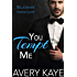 You Tempt Me - A New Adult Romance (Billionaire Insta-Love Book 7)
