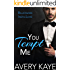You Tempt Me - A New Adult Romance (Billionaire Insta-Love Book 7)