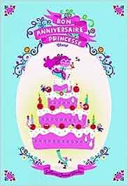 bon anniversaire princesse hors s rie giboul es chamo libros en idiomas extranjeros. Black Bedroom Furniture Sets. Home Design Ideas