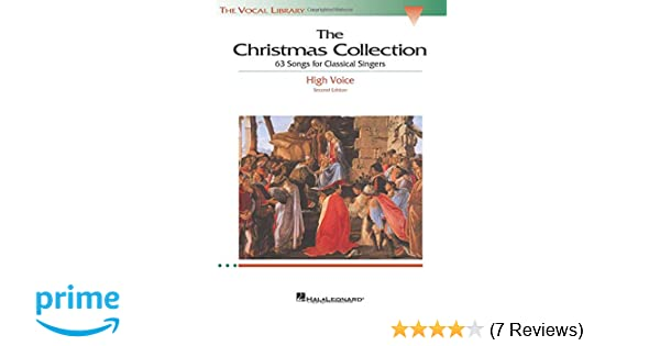 The Christmas Collection 63 Songs For Classical Singers High