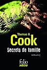 Secrets de famille: Les ombres du passé - Les feuilles mortes -  Les liens du sang par Cook