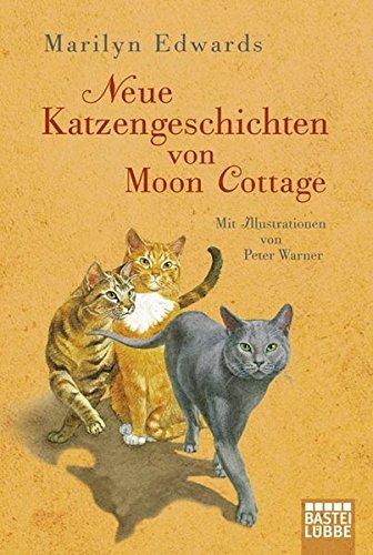 Neue Katzengeschichten von Moon Cottage