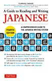 A Guide to Reading and Writing Japanese: Fourth
