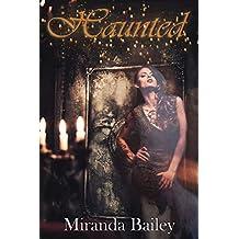 Haunted (Miranda's Quickies Book 1)