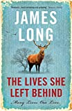 The Lives She Left Behind by James Long (2016-05-19)