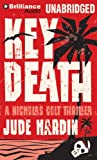 img - for Key Death (A Nicholas Colt Thriller) book / textbook / text book