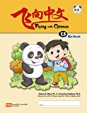 img - for Flying with Chinese KB: Workbook book / textbook / text book