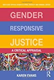img - for Gender Responsive Justice: A Critical Appraisal (Routledge Critical Studies in Crime, Diversity and Criminal Justice) book / textbook / text book