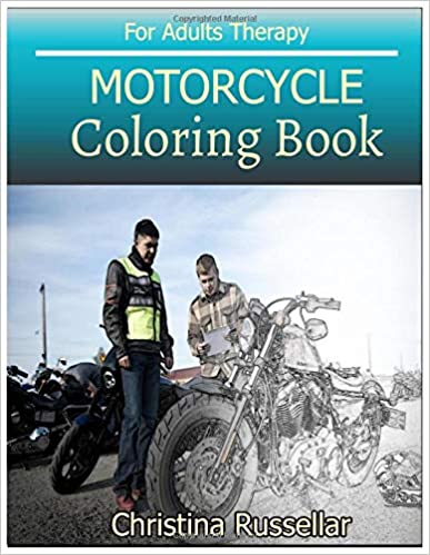 Amazon.com: MOTORCYCLE Coloring Book For Adults Therapy: MOTORCYCLE ...