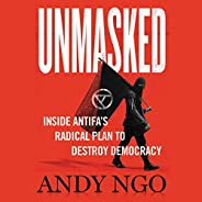 Unmasked: Inside Antifa's Radical Plan to Destroy Democ