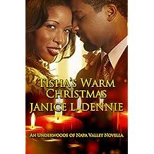 Tisha's Warm Christmas (The Underwoods of Napa Valley)