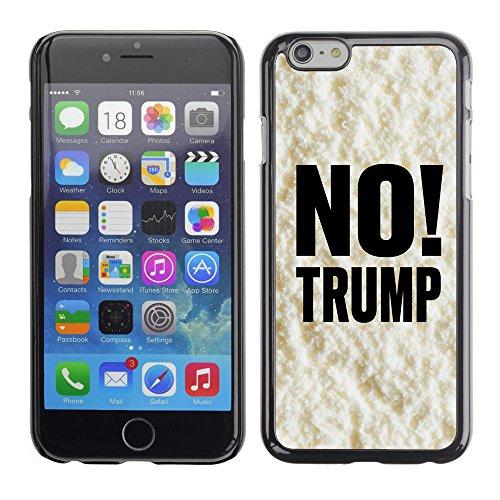 """Print Motif Coque de protection Case Cover // Q04100519 Aucun Trump crème vanille // Apple iPhone 6 6S 6G 4.7"""""""