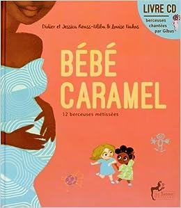 Bebe Caramel Livre Musical Amazon Fr Didier Reuss Nliba