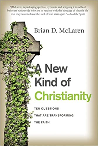 Image result for a new kind of christianity brian mclaren