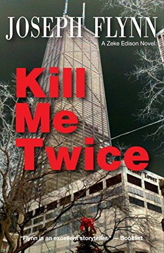 Kill Twice Zeke Edison Novel ebook product image
