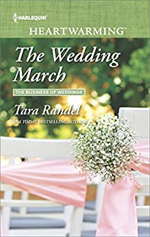 The Wedding March (The Business of Weddings) by [Randel, Tara]