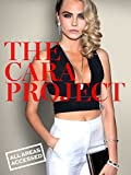 Cara Project, The