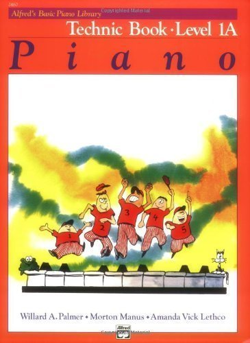 Alfred's Basic Piano Library: Technique Level 1A by Palmer, Willard, Manus, Morton, Lethco (1984) Paperback