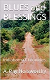 img - for BLUES and BLESSINGS: Indiahoma Chronicles book / textbook / text book