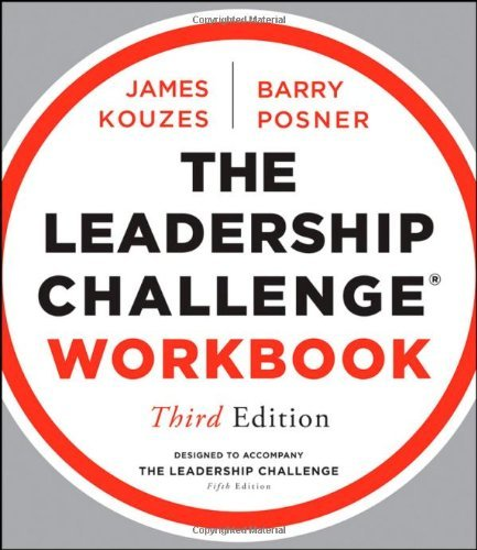 The Leadership Challenge Workbook (J-B Leadership Challenge: Kouzes/Posner) by James M. Kouzes (17-Aug-2012) Paperback