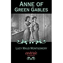 Anne of Green Gables (Coterie Classics) (English Edition)