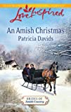 An Amish Christmas, Patricia Davids, 0373876378