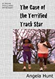 The Case of the Terrified Track Star (The Nicki Holland Mystery Series Book 4)