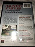 Haunted castles Ireland & Scotland