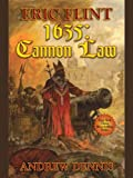 Front cover for the book 1635: Cannon Law by Eric Flint