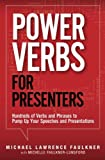 img - for Power Verbs for Presenters: Hundreds of Verbs and Phrases to Pump Up Your Speeches and Presentations book / textbook / text book