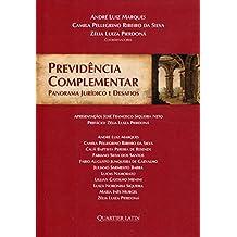 Previdência Complementar. Panorama Jurídico e Desafios