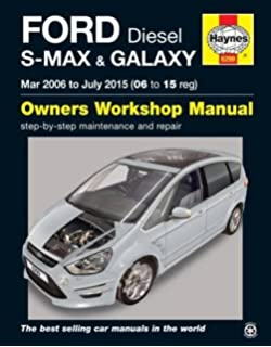 Ford S Max Galaxysel Owners Workshop Manual