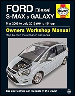 Ford S-Max & Galaxy Diesel Mar 06 - July 15 06 To 15: Amazon.es: Anon: Libros en idiomas extranjeros