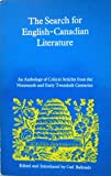 The Search for English-Canadian Literature, , 0802062636