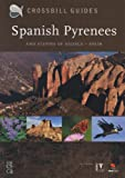 Spanish Pyrenees and Steppes of Huesca - Spain, Dirk Hilbers and Kees Woutersen, 9050113826