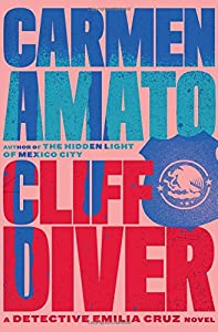 Cliff Diver: An Emilia Cruz Novel