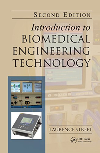 Download Introduction to Biomedical Engineering Technology, Second Edition Pdf