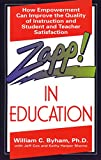img - for Zapp! In Education: How Empowerment Can Improve the Quality of Instruction, and Student and Teacher Satisfaction book / textbook / text book