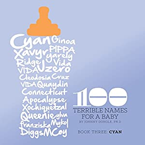 100 Terrible Names for a Baby: Book 3 Audiobook