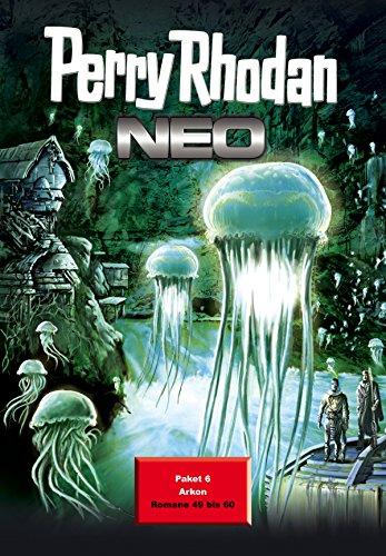 Perry Rhodan Neo Paket 6: Arkon: Perry Rhodan Neo Romane 49 bis 60 (Perry Rhodan Neo Paket Sammelband) (German Edition)