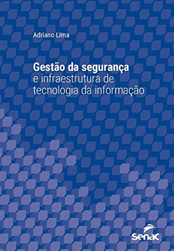 Gestão da segurança e infraestrutura de tecnologia da informação (Universitária)