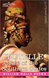Clotelle or a Tale of Southern States, William Wells Brown, 1602066329