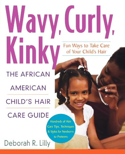 Search : Wavy, Curly, Kinky : The African American Child's Hair Care Guide