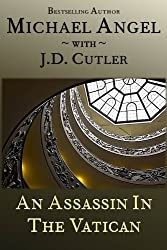 An Assassin in the Vatican (A Comedic Tale of Suspense)