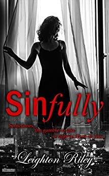 Sinfully (Sinfully Series Book 1) by [Riley, Leighton]