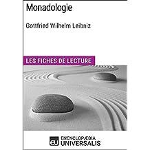 Monadologie de Leibniz: Les Fiches de lecture d'Universalis (French Edition)
