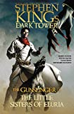 Book cover from The Little Sisters of Eluria (Stephen Kings The Dark Tower: The Gunslinger) by Stephen King