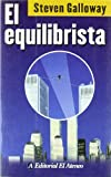 img - for El equilibrista / The Tightrope Walker (Spanish Edition) book / textbook / text book