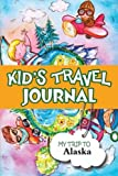 Kids Travel Journal: My Trip to Alaska